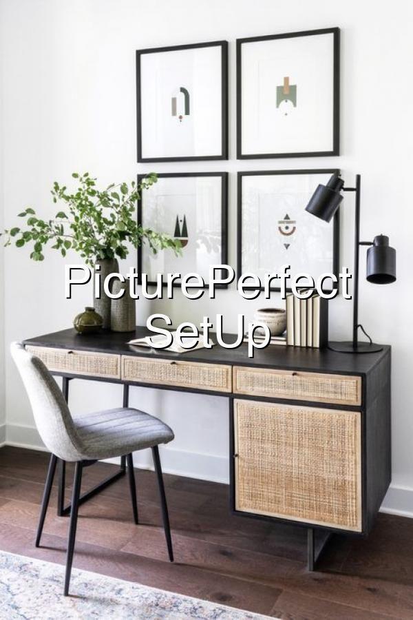 PicturePerfect Desk SetUp#531