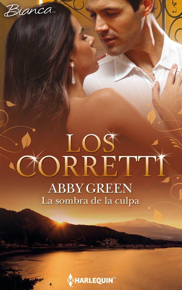 La Sombra De La Culpa Miniserie Bianca Spanish Edition Kindle Edition By Abby Green Literature Amp Fiction Kindle E In 2021 Romance Writers Romance Abby Green