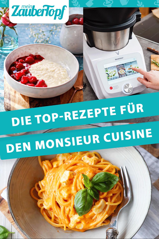Die 7 besten Rezepte für den Monsieur Cuisine von