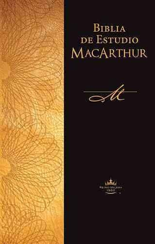 Biblia De Estudio Macarthur Macarthur Study Bible Reina Valera