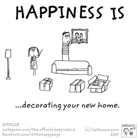 Happiness is decorating your new home.   Happiness   Happy ...