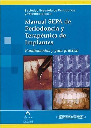 Manual Sepa De Periodoncia Y Terapeutica De Implantes Medica Website Books