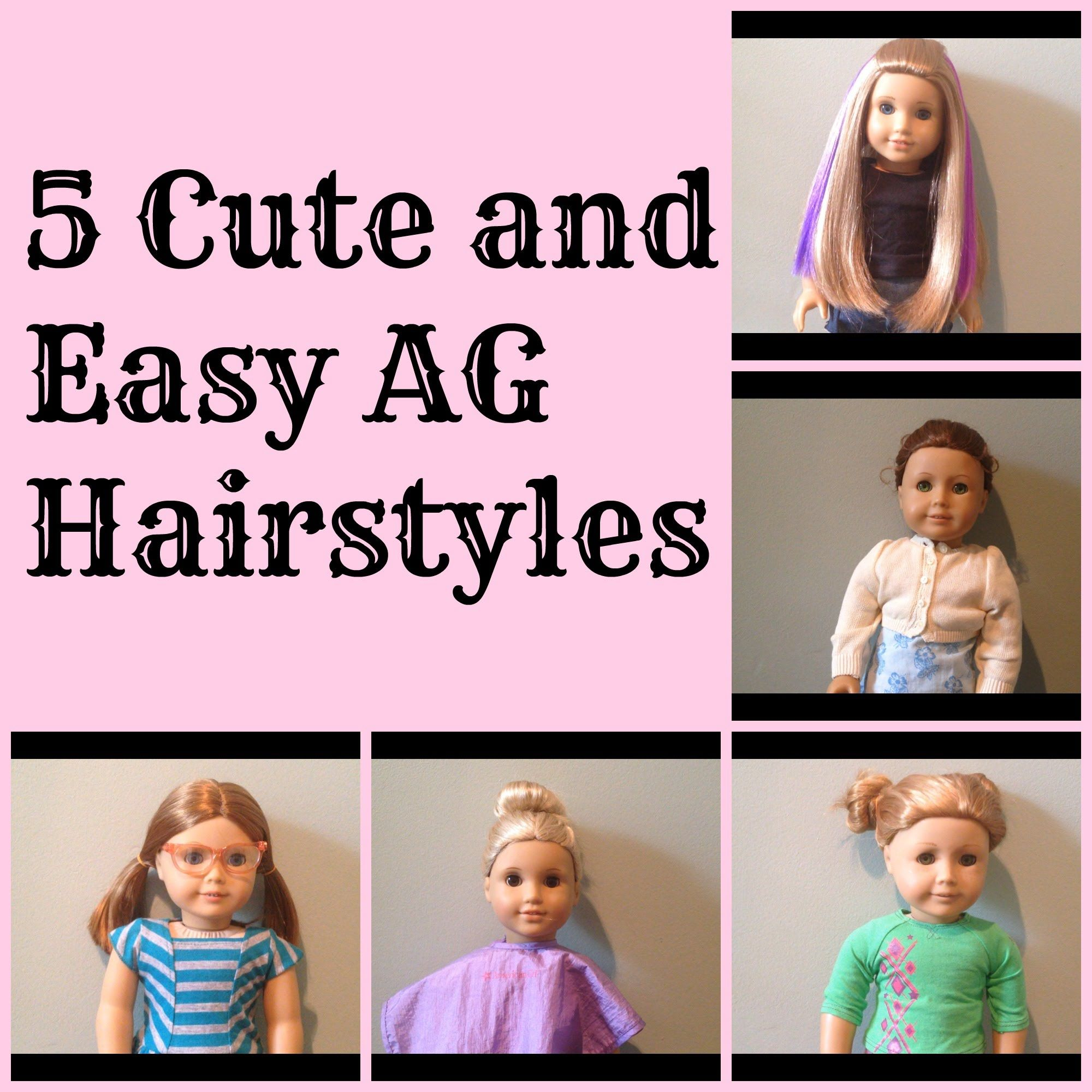 cute and easy american girl doll hairstyles ag diy youtube