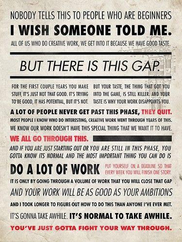 "Ira Glass- ""I wish someone told me."""