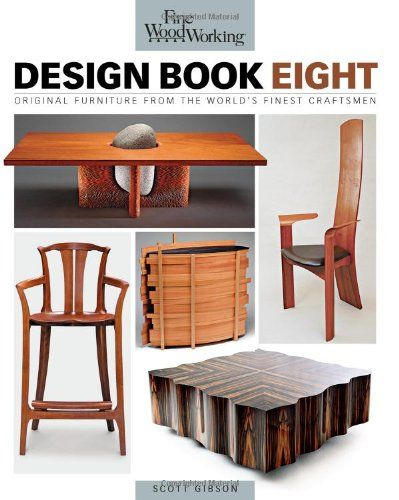 Fine Woodworking Design Original Furniture From The World S Finest Craftsmen Furniture Design Modern Woodworking Designs Furniture