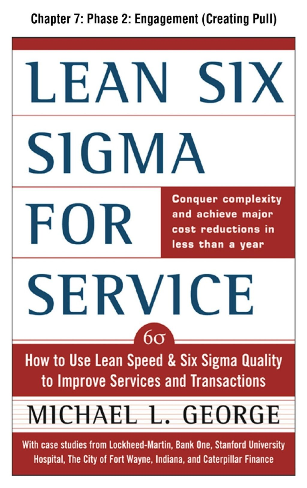 Lean Six Sigma For Service Chapter 7