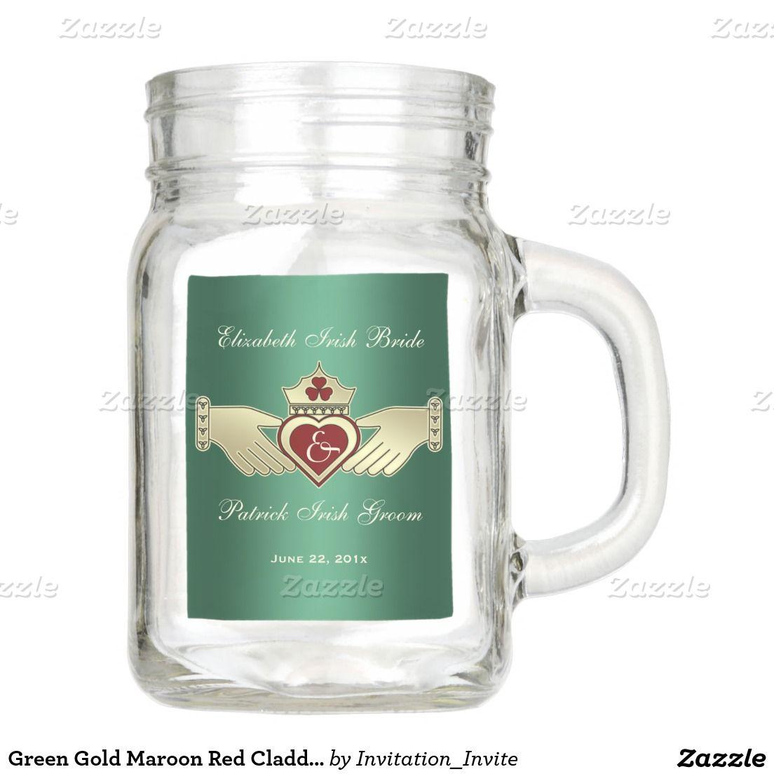 Green Gold Maroon Red Claddagh Irish Wedding Mason Jar This couples ...
