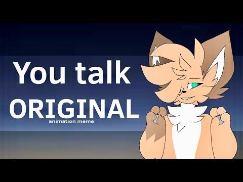 You Talk Original Animation Meme Flash Warning Youtube Animation Memes The Originals