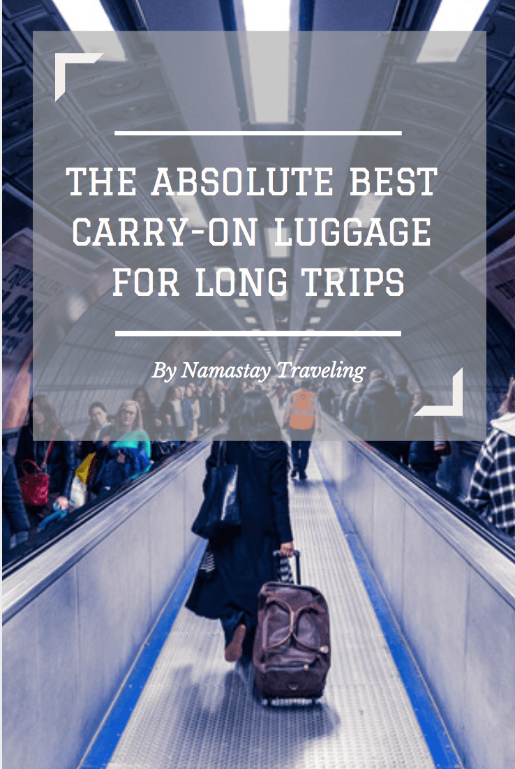 The Absolute Best Carry-On Luggage For Long Trips | Travel ...