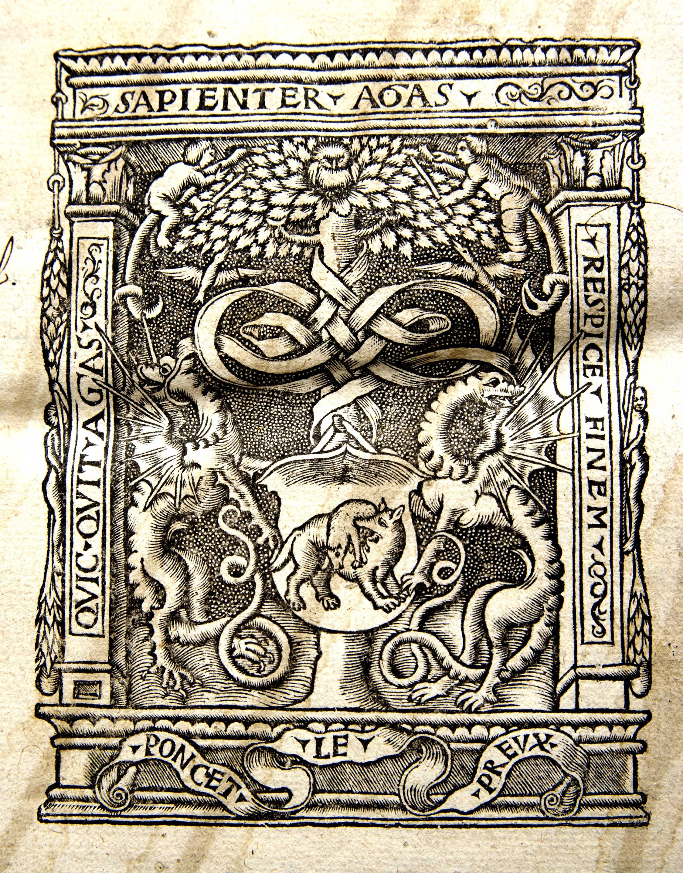 "Memorial University Libraries 24. Poncet Le Preux (1481-1559) or Poncetum le Preux was active as a printer in Paris between the years 1498 and 1559. Mark: Wolf, griffins, tree and owl with the Latin motto: ""Quic Quit Agas Sapienter Agas Respice Finem,"" or ""that which you do, do wisely, considering the end."""
