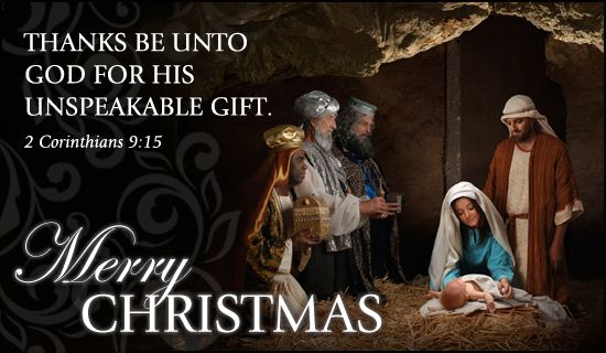 Thanks be unto God for his unspeakable gift. 2 Corinthians 9:15 ...