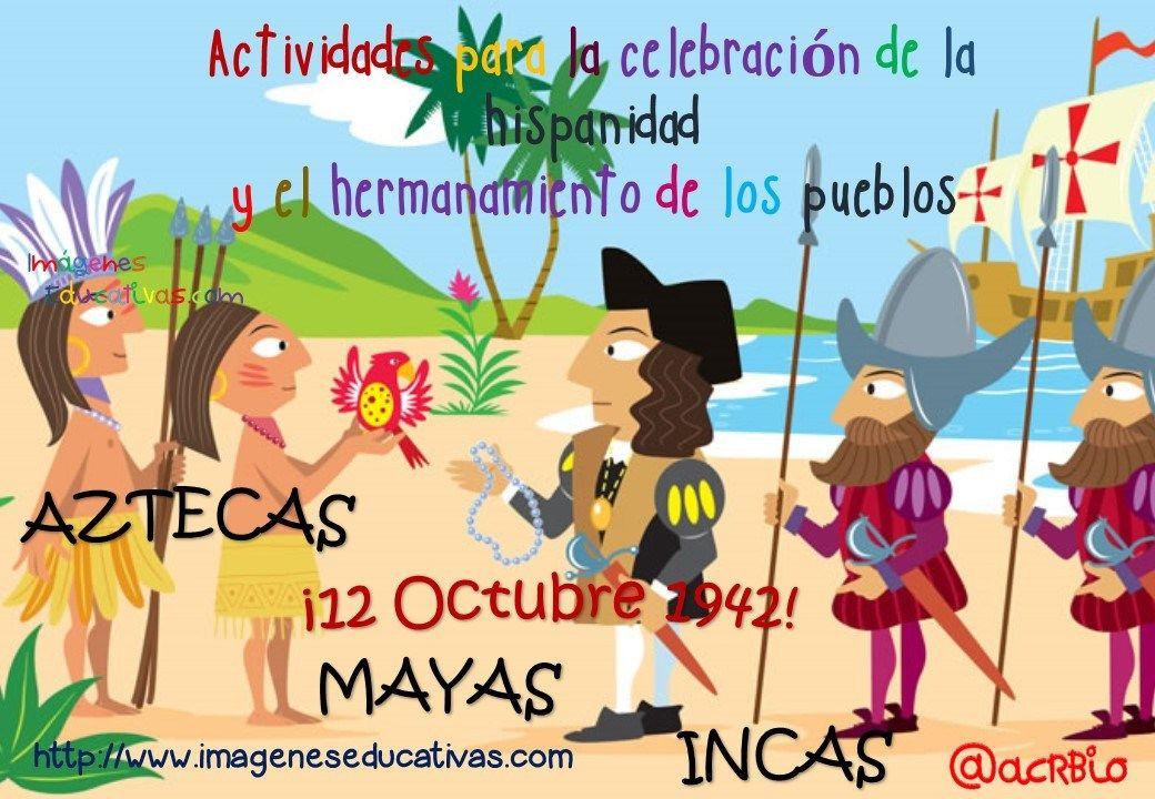Actividades Para La Celebración De La Hispanidad Y El Hermanamiento De Los Pueblos 12 Octubre 1942 Día De La Cultura Día De La Hispanidad Actividades