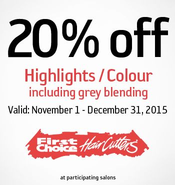 Offer 47768 First Choice Haircutters Canada Salons November 1 December 1