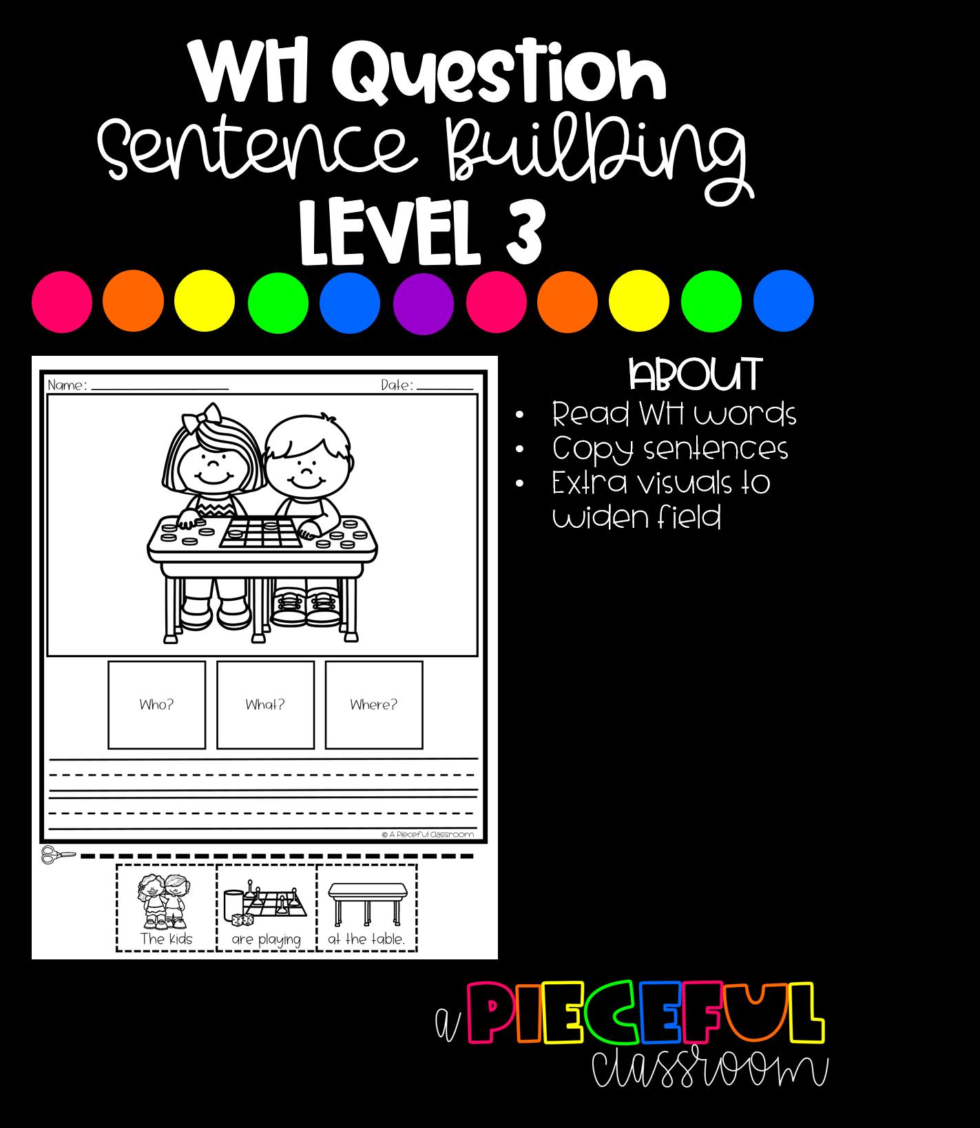 Wh Question Sentence Building Level 3