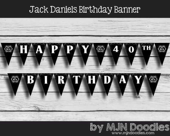 Jack Daniels Birthday Banner 40th Birthday Decorations