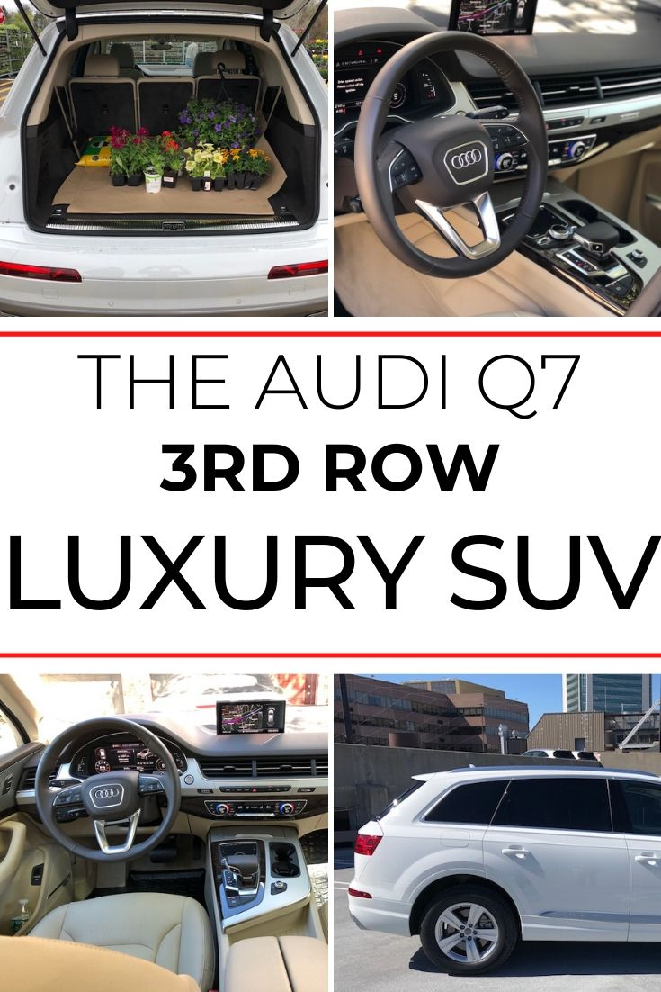Audi Q7 Luxury Suv Review All You Want And Then Some A Girls Guide To Cars Audi Q7 Luxury Suv Suv Reviews