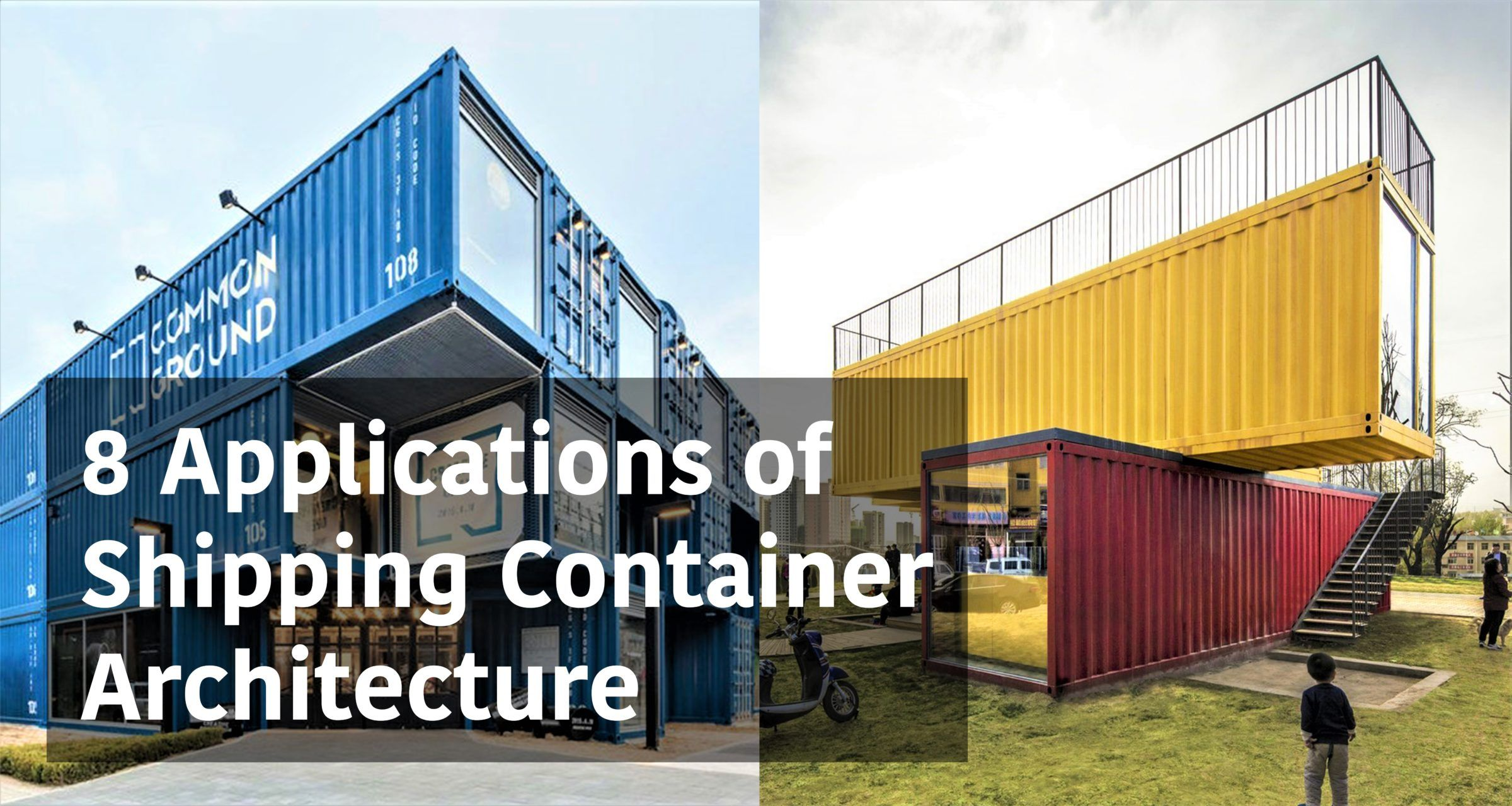 Prix Maison En Container 8 various applications of shipping container architecture