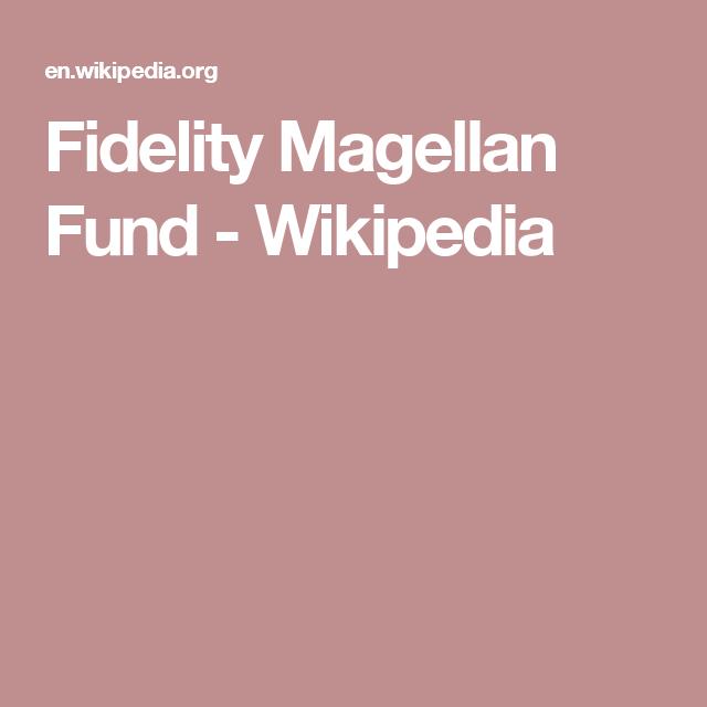 Fidelity Magellan Fund - Wikipedia
