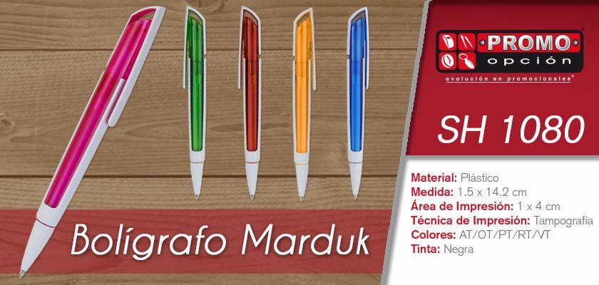 El artículo del día es el SH 1080 BOLÍGRAFO MARDUK (MECANISMO PULSADOR.) Conoce más de él en www.promoopcion.com Material: Plástico Medida: 1.5x14.2 cm Área de impresión: 1x4 cm Técnica de impresión recomendada: Tampografía Colores: AT/OT/PT/RT/VT  CONSULTA EXISTENCIAS Y PRECIOS CON TU EJECUTIVA DE CUENTA.