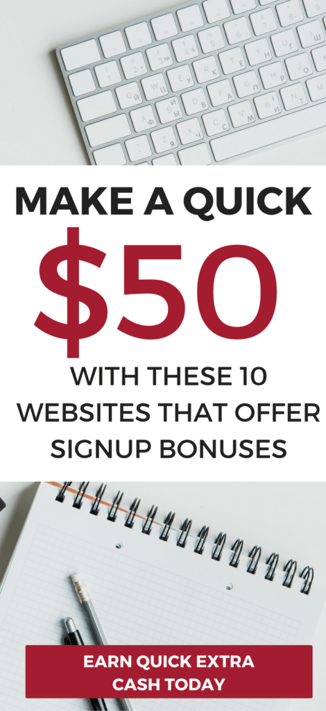Make A Quick 50 Dollars With These 10 Legit Get Paid To Sign Up Websites Extra Money Fast Offering Bonuses