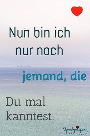 Ex Freund Sprüche Zitate. Mehr Sprüche für traurige Momente