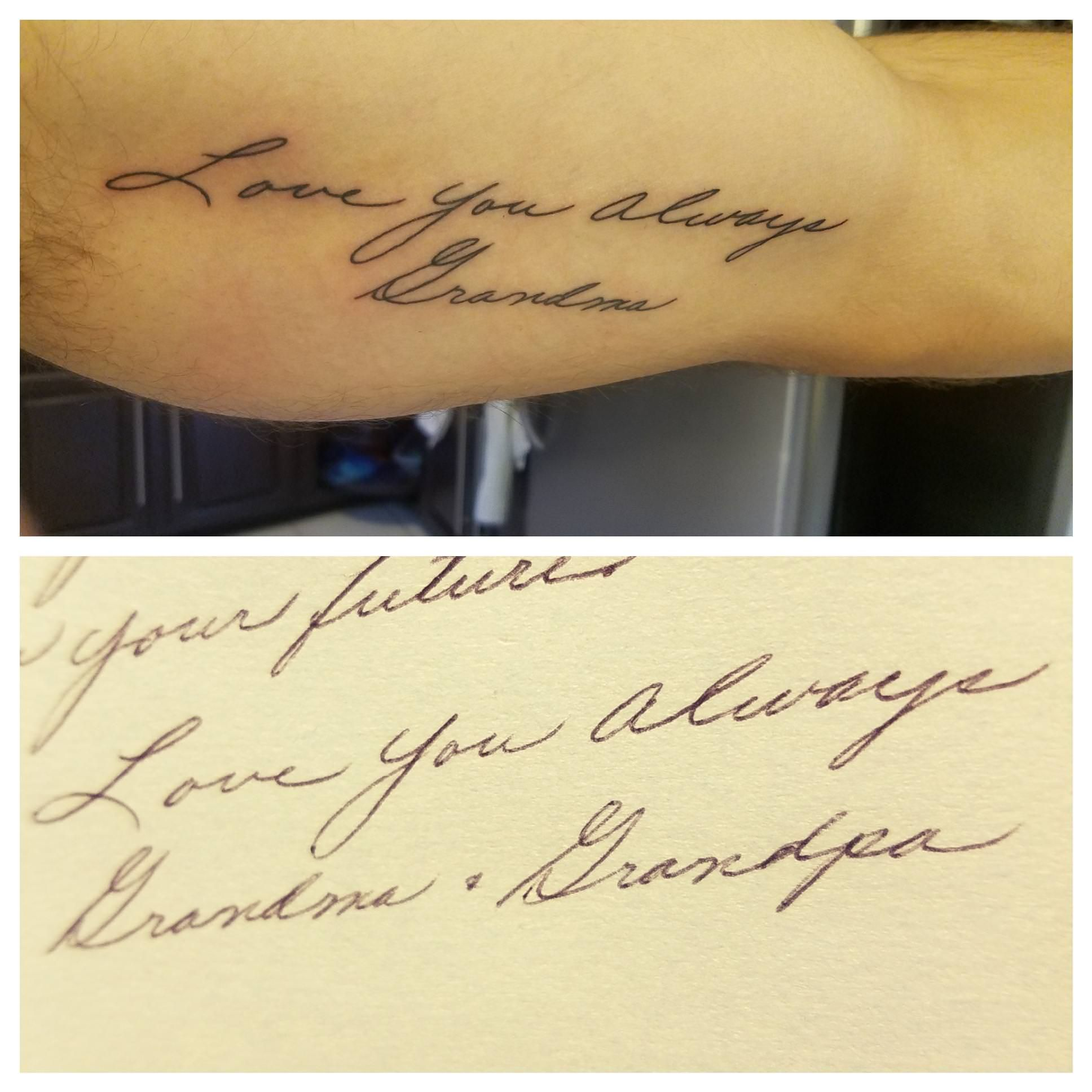 My late grandmaus signature as my first tattoo done by david