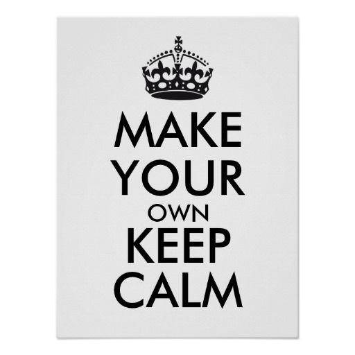 make your own keep calm black poster keep calm make