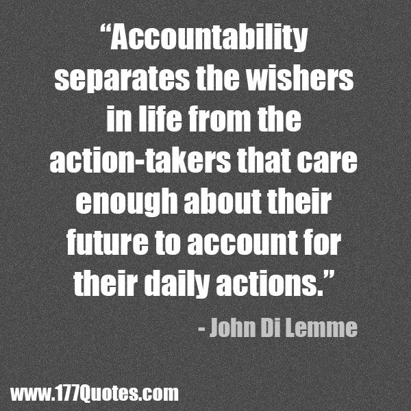 Accountability Quotes Accountability Separates The Wishers From Actiontakers  John Di