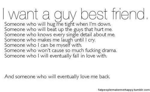 I want a guy best friend | Quotes for Life