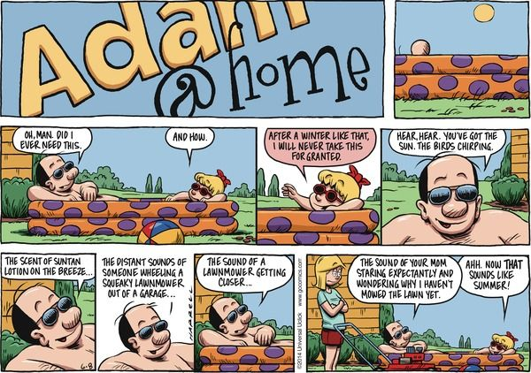 The Sounds of #Summer | Read Adam@Home @ http://www.gocomics.com/adamathome/2014/06/08?utm_source=pinterest&utm_medium=socialmarketing&utm_campaign=social-pin | #GoComics #webcomic