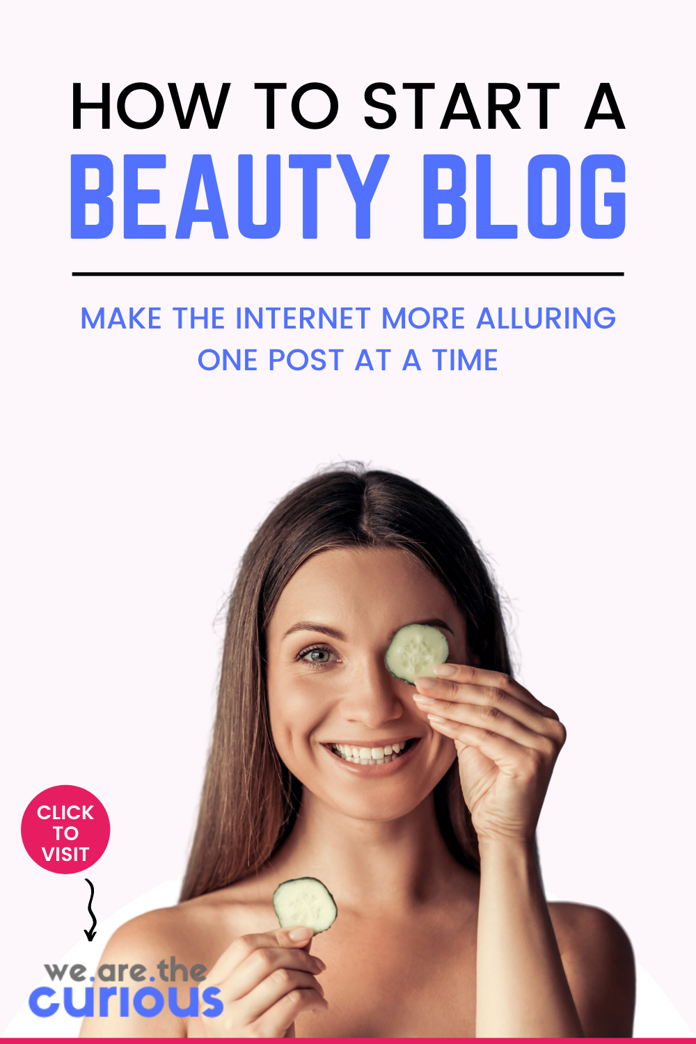 How to Start a Beauty Blog: Make the Internet More