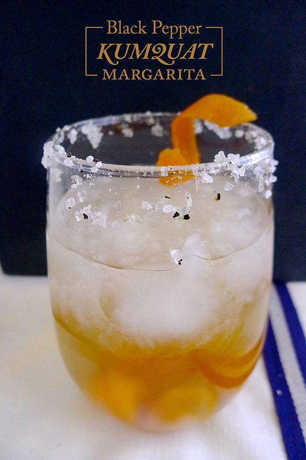 Black Pepper Kumquat Margarita