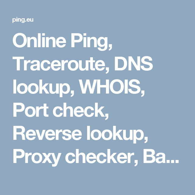 Online Ping, Traceroute, DNS lookup, WHOIS, Port check