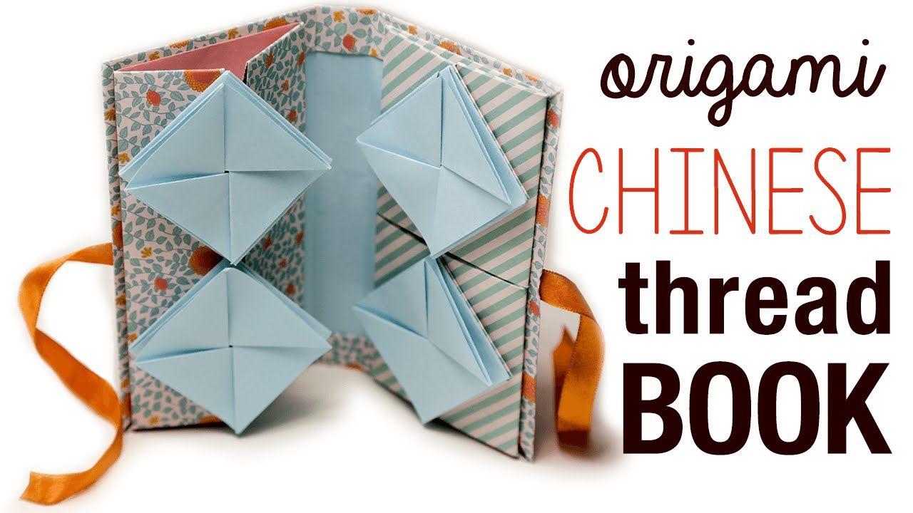 Origami Chinese Thread Book Tutorial Book Origami Useful Origami Origami Art
