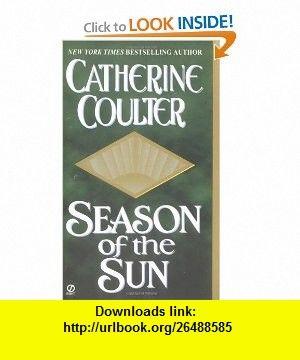 Season of the Sun (Viking Novels) (9780451206480) Catherine Coulter , ISBN-10: 0451206487  , ISBN-13: 978-0451206480 ,  , tutorials , pdf , ebook , torrent , downloads , rapidshare , filesonic , hotfile , megaupload , fileserve