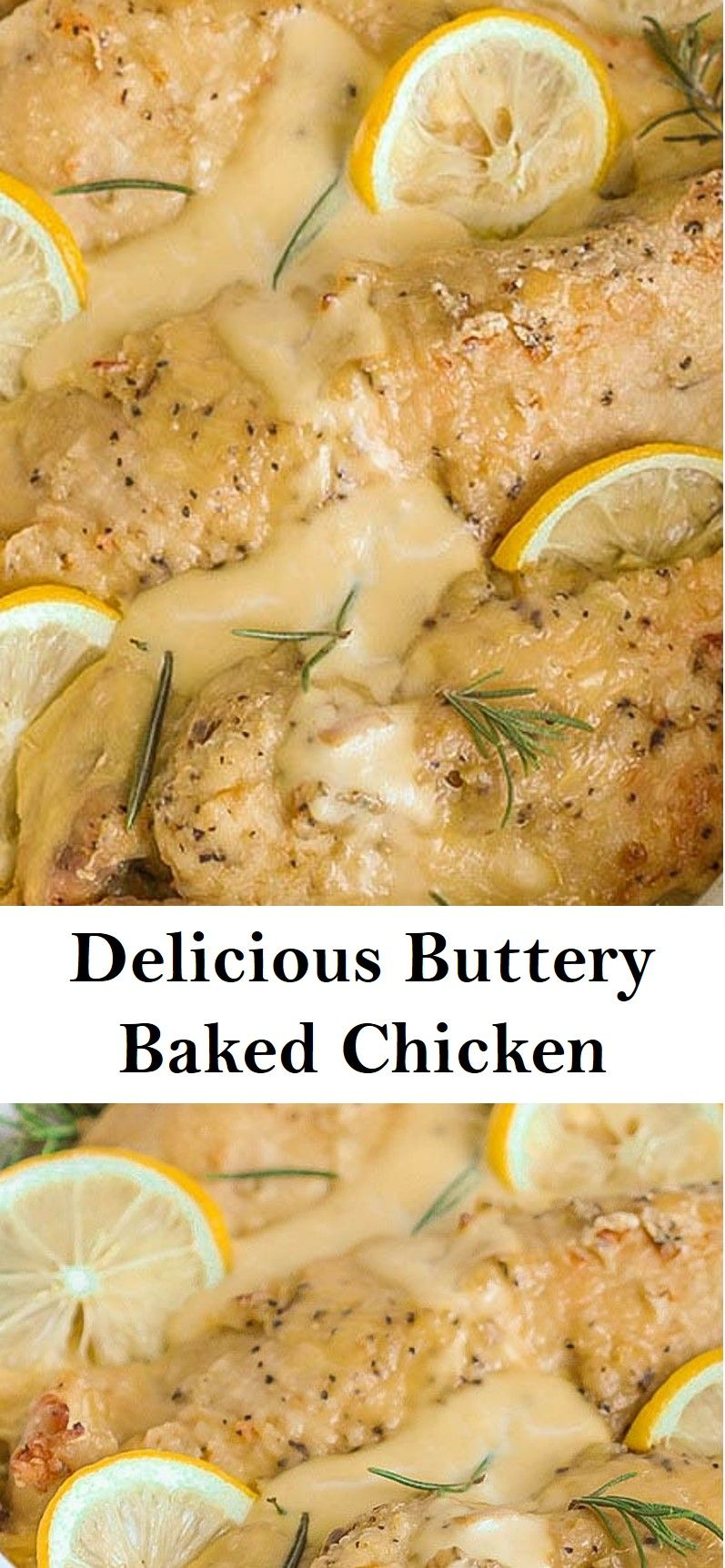 Delicious Buttery Baked Chicken #dinnerideas2019
