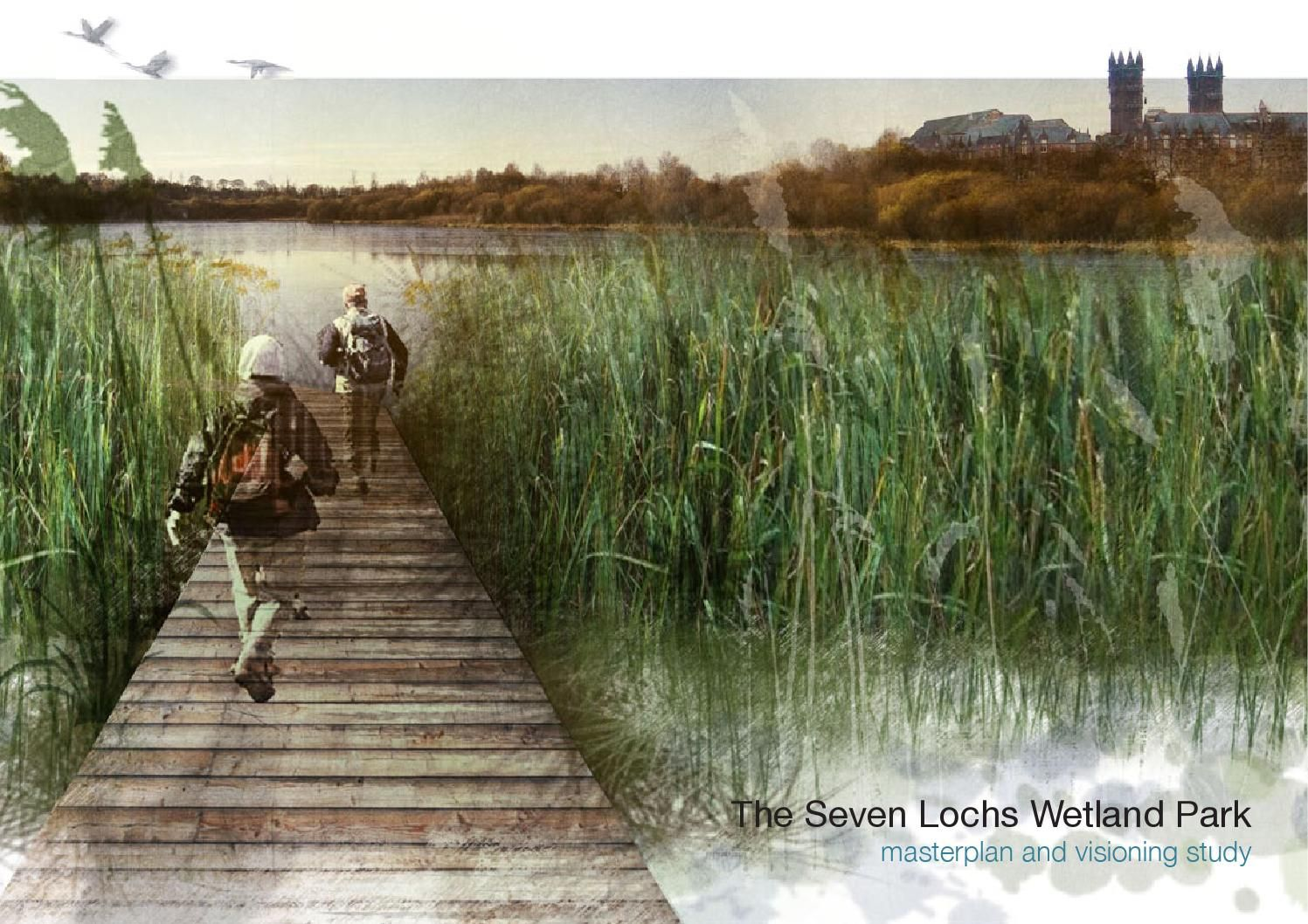 Seven lochs wetland park vision and masterplan layout for Greeninc landscape architecture