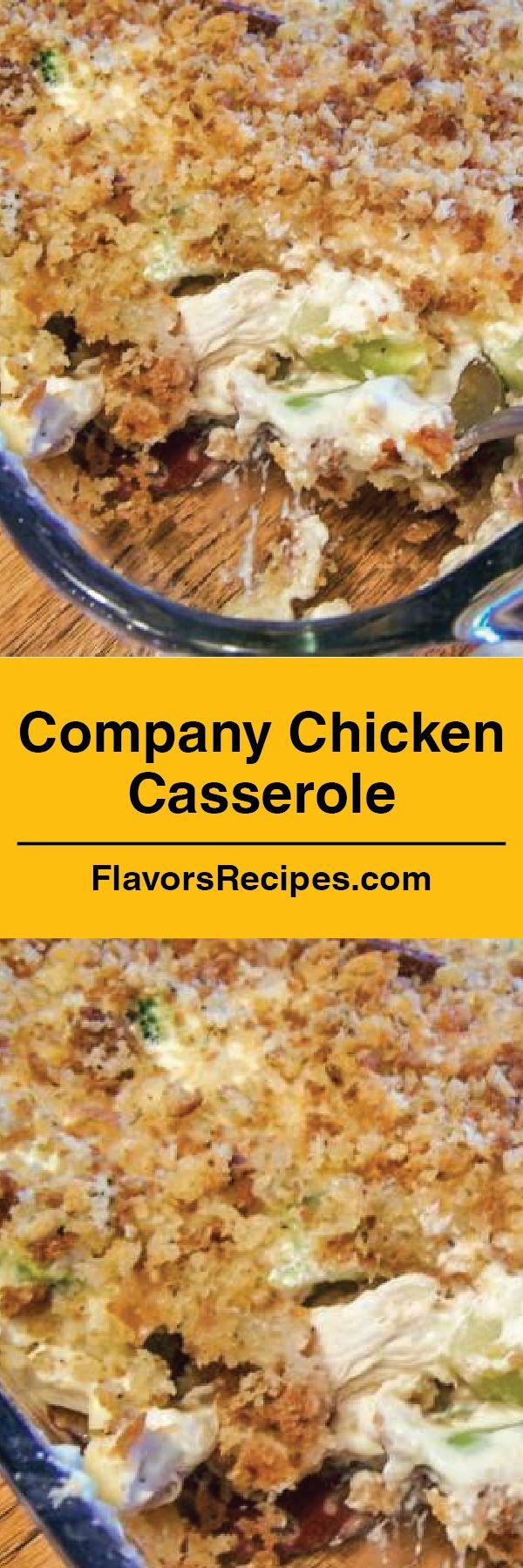 Company Chicken Casserole Flavors Recipes Chicken Recipes Main Dish Recipes Chicken Recipes Casserole