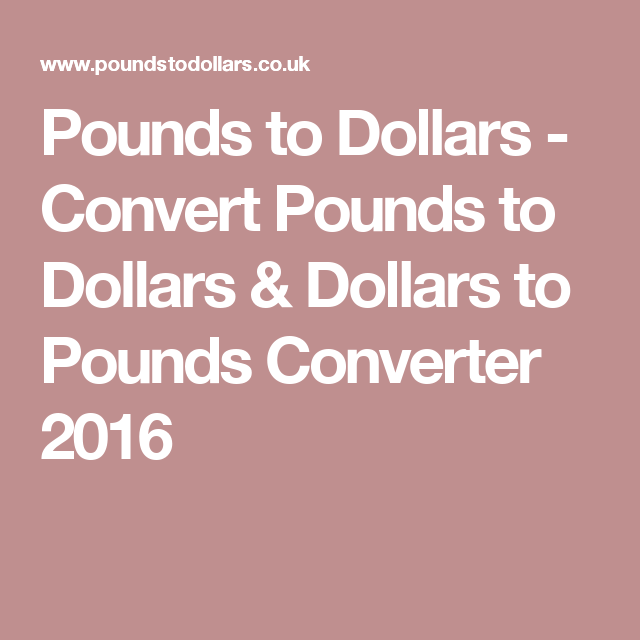 Pounds To Dollars Convert Converter