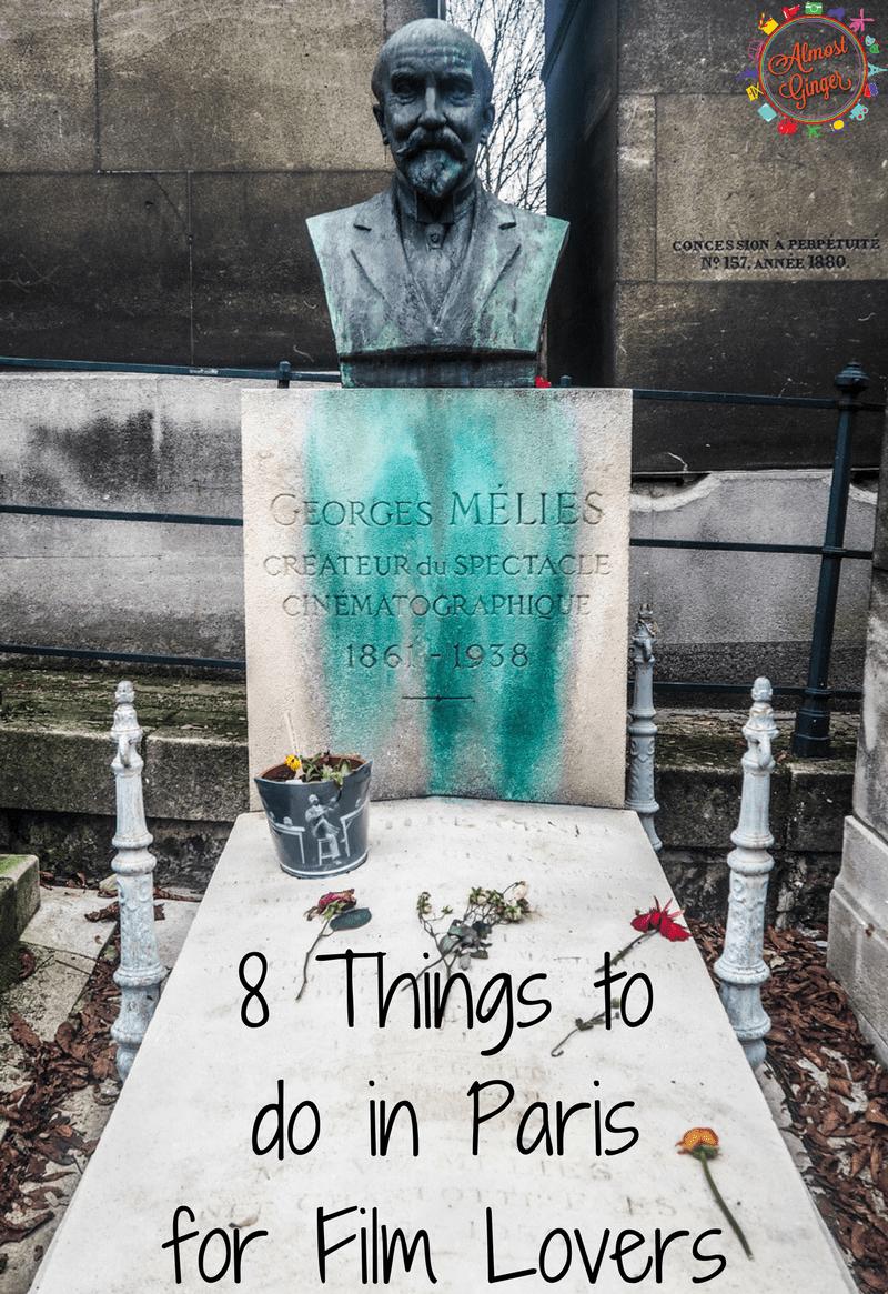 8 Things To Do In Paris For Film Lovers Film Lovers Paris George Melies