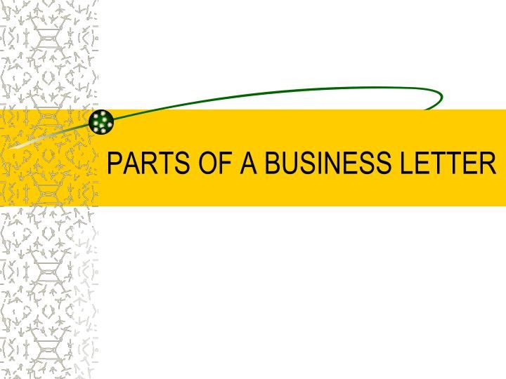 parts of a business letter ppt