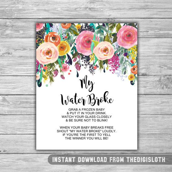 075 / Baby Shower / Decoration / Game / Sign / Floral / Shabby Chic / My Water Broke Sign