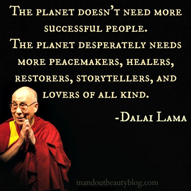 Dalai Lama Quotes The World Needs Google Search Buddhism