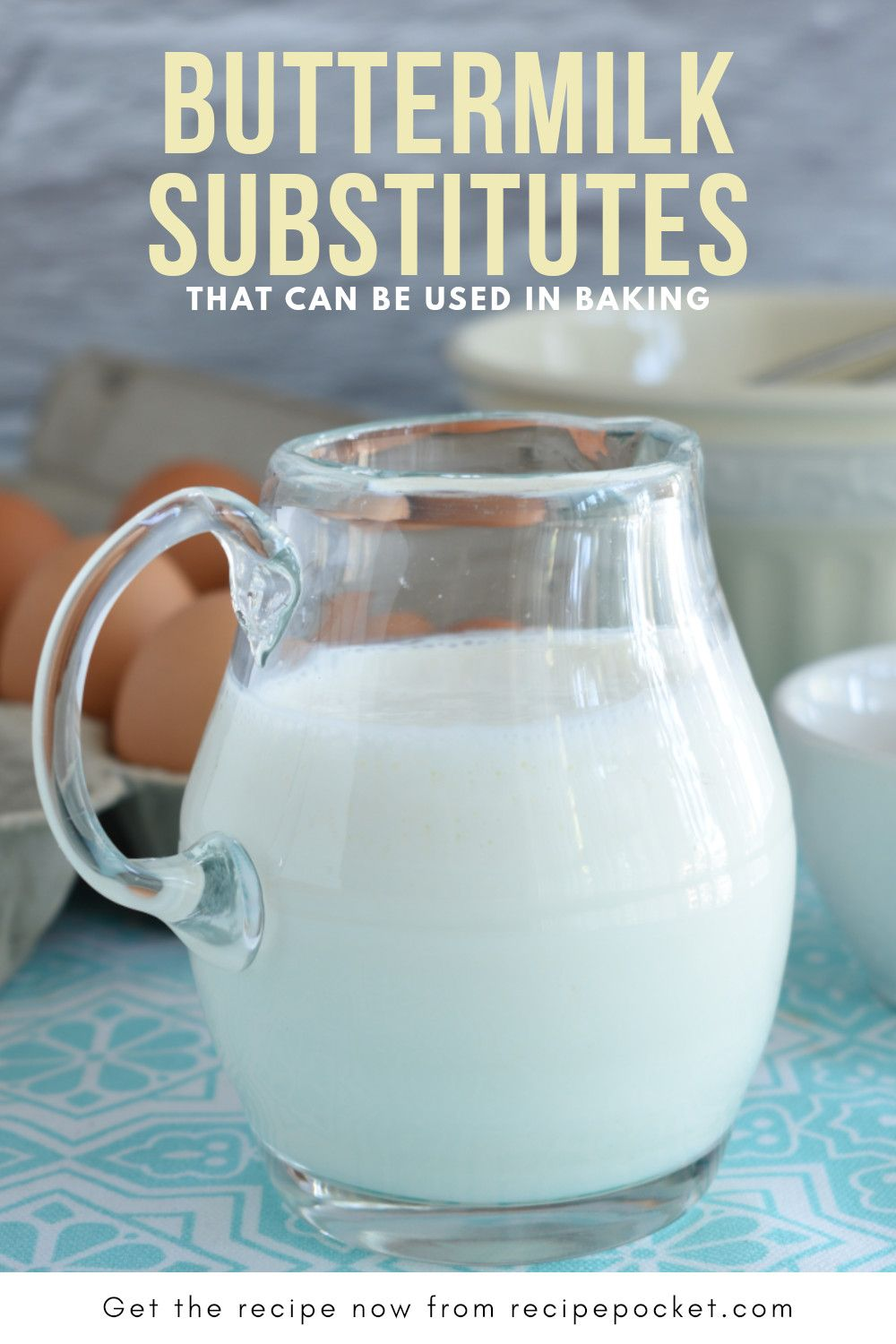 Make A Substitute For Buttermilk In Baking 6 Easy Buttermilk Substitutes In 2020 Buttermilk Substitute Buttermilk Food Substitutions