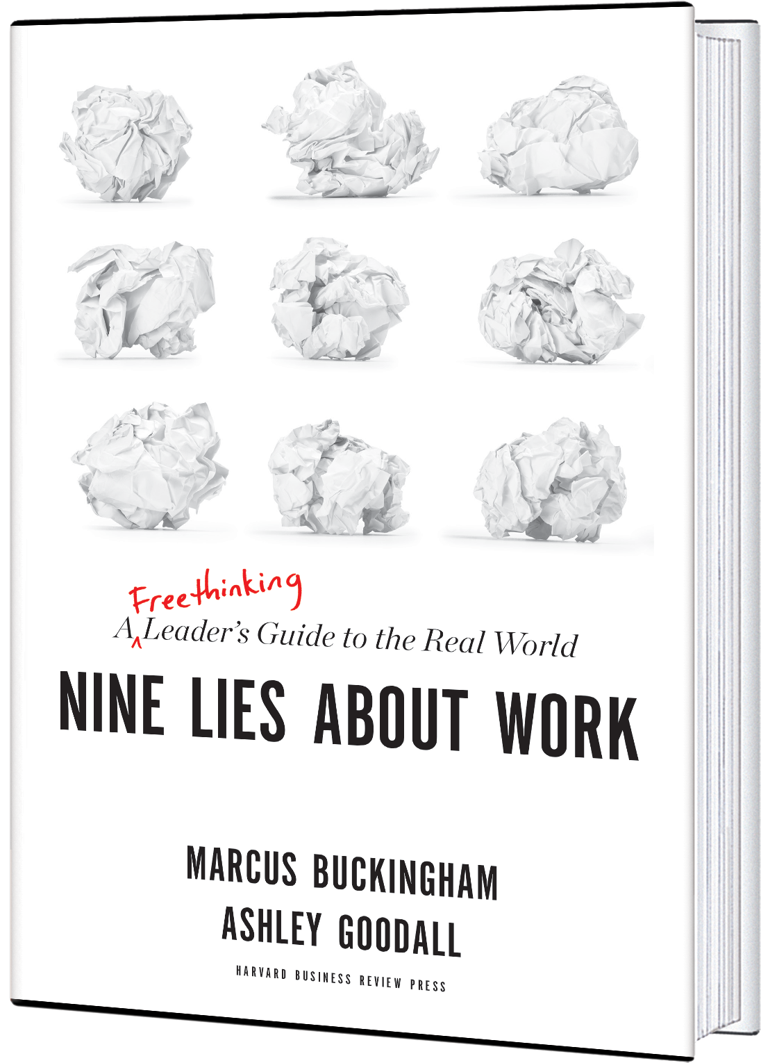 Nine Lies About Work Marcus Buckingham Business Books Free Thinker
