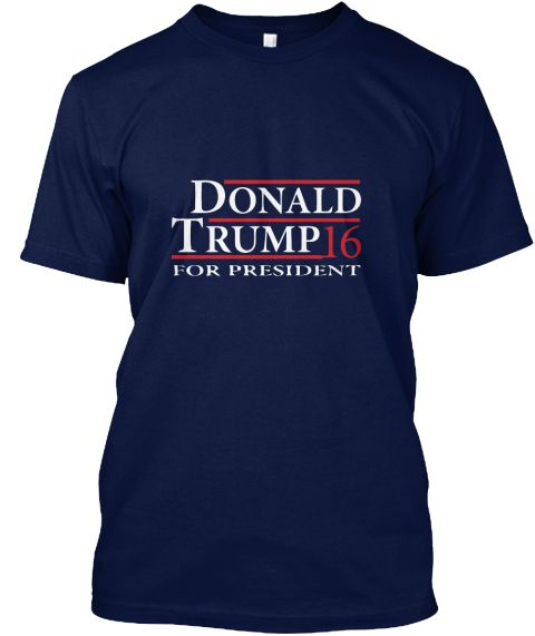 Donald Trump 16 For President Navy T-Shirt Front