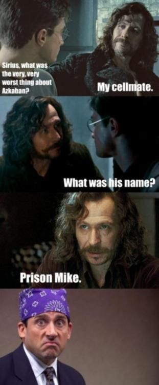 Hp The Office Funny Harry Potter Stuff Sirius Black Office Memes Prison Mike Laugh