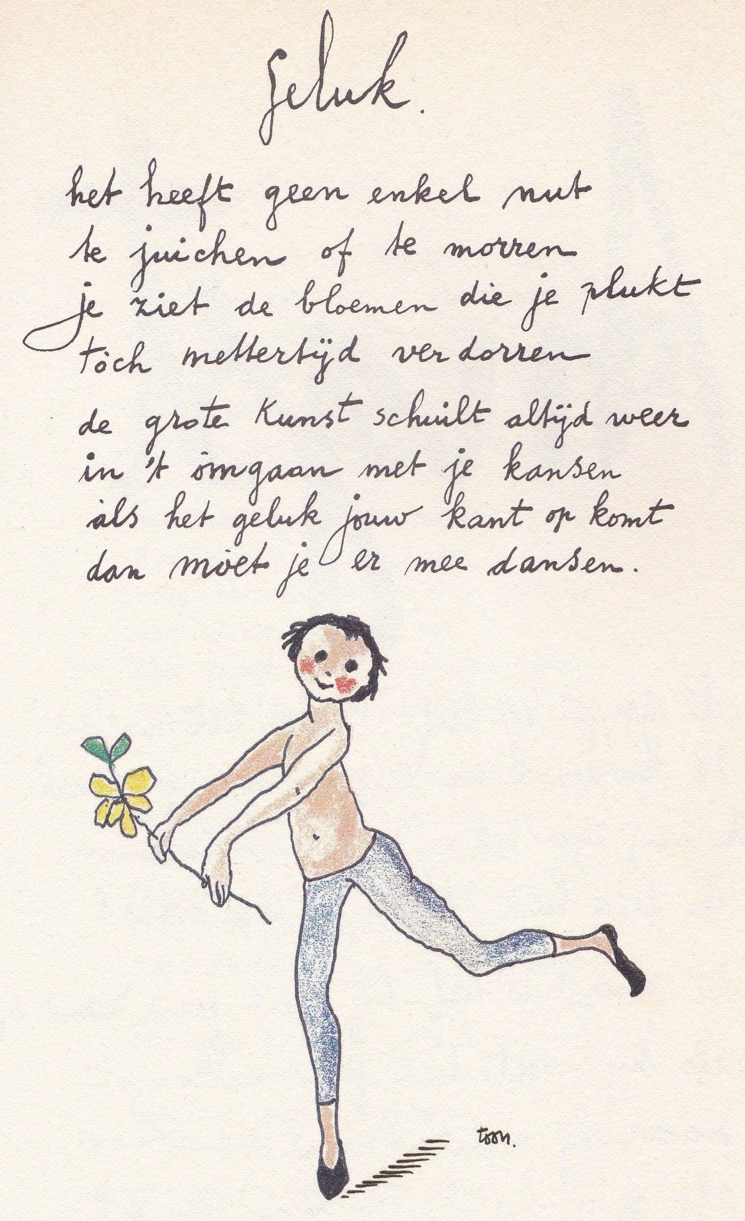 Voorkeur geluk door Toon Hermans | Spreuken | Gedichten, Woord kunst, Mooie &EH26