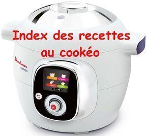 Index des recettes cookéo  Mes Meilleures Recettes Faciles
