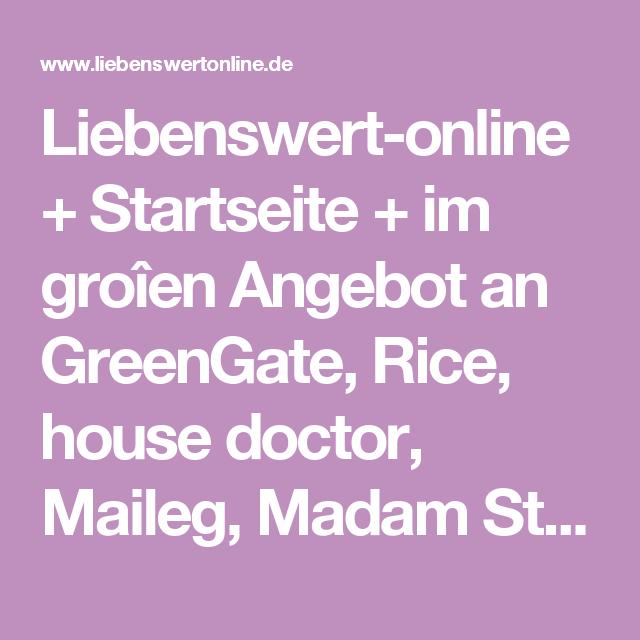 Liebenswert Online liebenswert-online + startseite + im groîen angebot an greengate